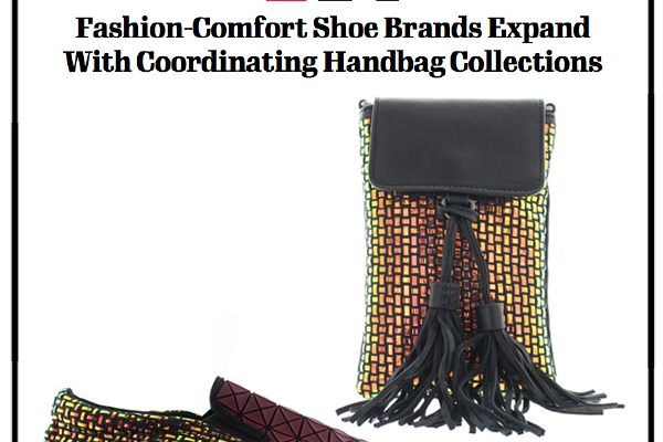 Comfort Shoe Brands Introduce Companion Handbag Collections | Footwear News